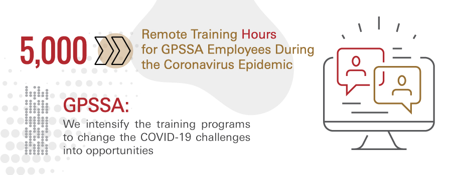 GPSSA: We intensify the training programs to change the COVID-19 challenges into opportunities