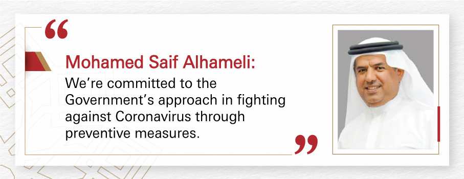 Mohamed Saif Alhameli: We're committed to the Government's approach in fighting against Coronavirus through preventive measures